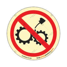 Auto Glow Do Not Oil This Machine Round Prohibition Sign