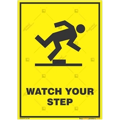 Watch-Your-Step-Caution-Sign in Potrait